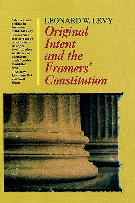 intent of the framers of the The intent of the framers could not be clearer: matters of war and peace were for congress to decide what a wonderful irony lies in that fact for today a school of conservative lawyers and politicians argues that in applying our fundamental law we must follow ''the original intent of the framers'.