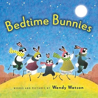 Bedtime Bunnies by Wendy Watson
