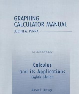 Graphing Calculator Manual to Accompany Calculus and Its Applications