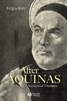 After Aquinas: The Classic Readings