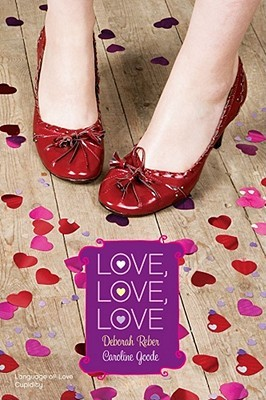 Love, Love, Love by Deborah Reber