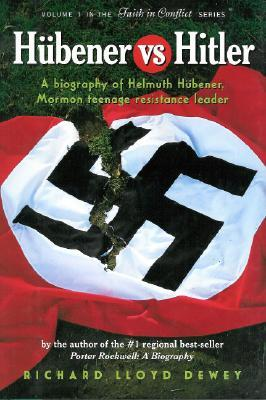 Hubener vs. Hitler by Richard Lloyd Dewey