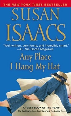 Any Place I Hang My Hat by Susan Isaacs