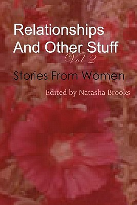 Relationships and Other Stuff: Stories from Women