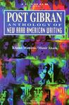 Post Gibran: Anthology of New Arab American Writing