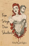 From Stage Door Shadows