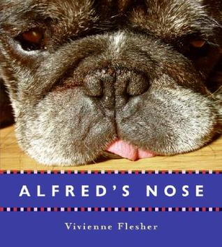 Alfred's Nose by Vivienne Flesher
