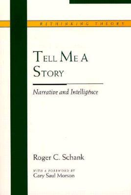 Tell Me a Story: Narrative and Intelligence