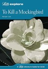 To Kill a Mockingbird (Letts Literature Guide)