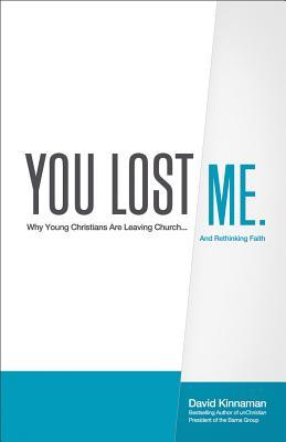 You Lost Me by David Kinnaman