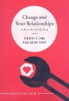 Change and Your Relationships: A Mess Worth Making