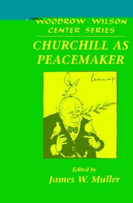 Churchill as Peacemaker