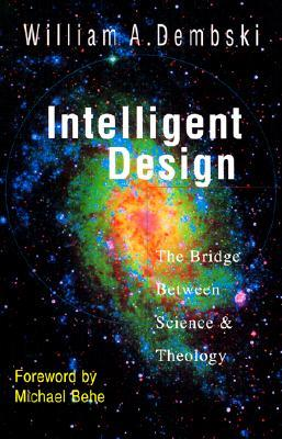 Intelligent Design by William A. Dembski
