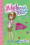 Friends Forever? (Mackenzie Blue, #3)