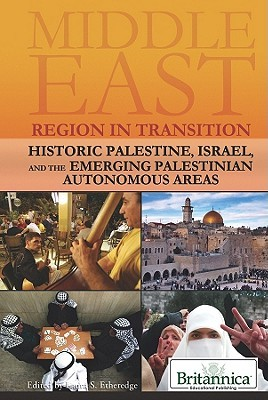 Historic Palestine, Israel, And The Emerging Palestinian Auto... by Laura S. Etheredge