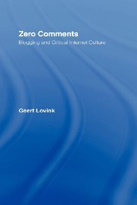 Zero Comments by Geert Lovink