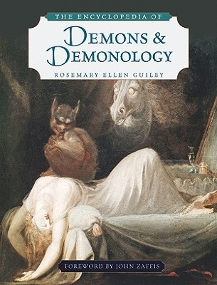 THE DEMONS OF AND DEMONOLOGY ENCYCLOPEDIA
