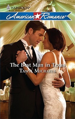 The Best Man In Texas (Harlequin American Romance Series)