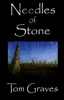 Needles Of Stone by Tom Graves