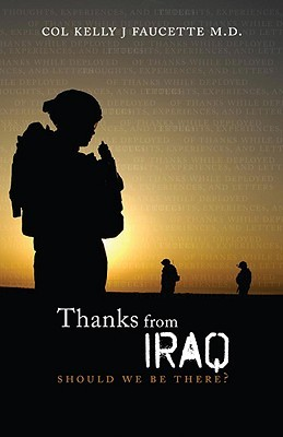 Thanks From Iraq by Kelly J. Faucette