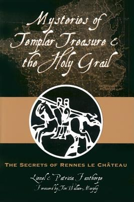 Mysteries of Templar Treasure & the Holy Grail: The Secrets of Rennes-le-Château