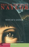 Witch's Sister by Phyllis Reynolds Naylor