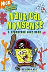 Nautical Nonsense: A SpongeBob Joke Book