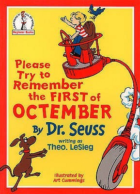 Please Try to Remember the First of Octember by Theo LeSieg