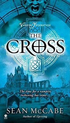 The Cross by Sean McCabe