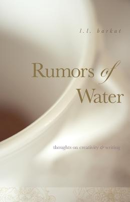 Rumors of Water by L.L. Barkat