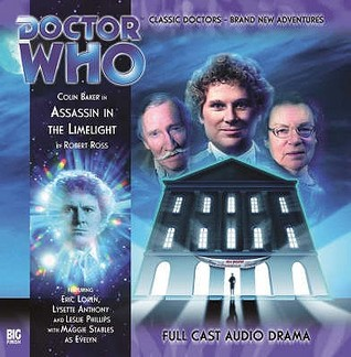 Doctor Who: Assassin in the Limelight (Big Finish Audio Drama, #108)