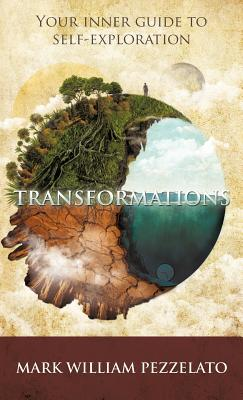 Transformations: Your Inner Guide to Self-Exploration