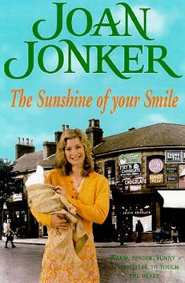 The Sunshine Of Your Smile by Joan Jonker