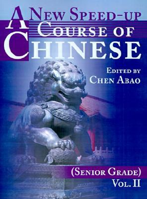 A New Speed-Up Course of Chinese (Senior Grade): Volume II