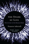 The Spark of Life by Frances Ashcroft