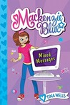 Mixed Messages (Mackenzie Blue, #4)
