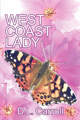 West Coast Lady by D.L. Carroll