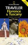 National Geographic Traveler: Florence & Tuscany, 2d Ed.