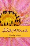 Flameria by Carly Huss
