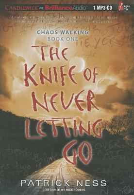 Knife of Never Letting Go, The by Patrick Ness
