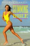Slimming Bible: A Diet for Life