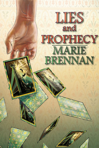 Review: Lies and Prohpesy by Marie Brennan