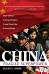 China: Fragile Superpower: The Fragile Superpower