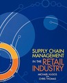 Supply Chain Management in the Retail Industry
