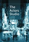 The Actors Studio: A History