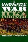 The Darkest Days of the War: The Battles of Iuka and Corinth