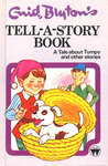 A Tale About Tumpy and Other Stories (Enid Blyton's Tell-A-Story-Book)