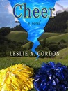 Cheer by Leslie A. Gordon