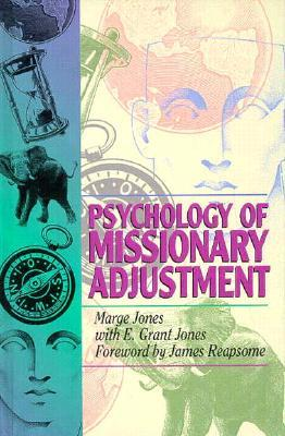 Psychology of Missionary Adjustment by Marge Jones