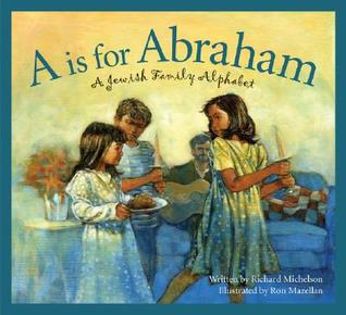"""""""A"""" is for Abraham: A Jewish Family Alphabet (Sleeping Bear Alphabets: Cultures)"""